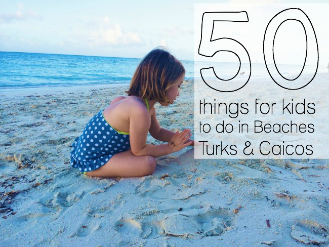 50 things for kids to do in Beaches, Turks & Caicos