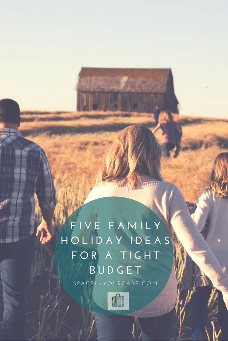 Five Family Holiday Ideas for a Tight Budget